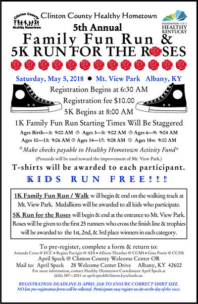 The 5th annual Clinton County Healthy Hometown Family Fun Run & 5K Run for the Roses will be held on Saturday, May 5th at Mt. View Park.