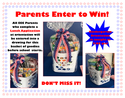 ECC parents - make sure you complete a lunch application at orientation TONIGHT for a chance to win this basket of goodies!!!