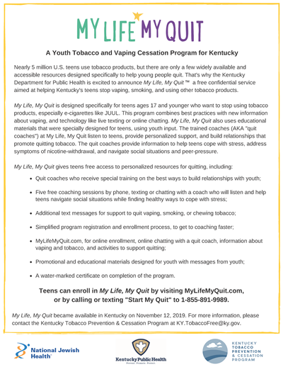 My Life My Quit is a youth tobacco and vaping cessation program for Kentucky.
