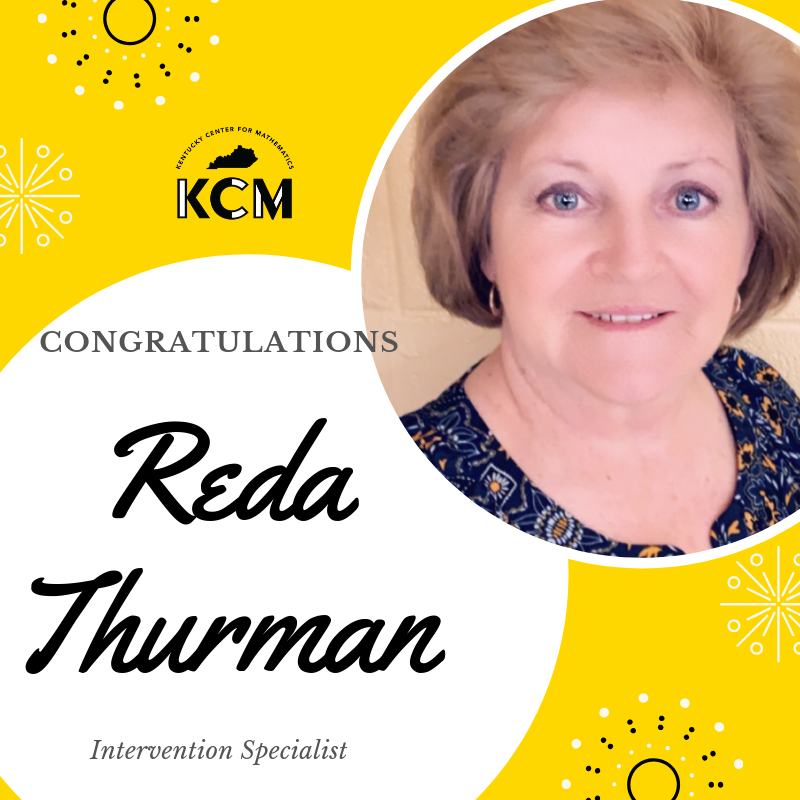 AES Math Intervention Teacher Reda Thurman was recently named Kentucky Center for Mathematics Intervention Specialist!   Congratulations Ms. Reda!