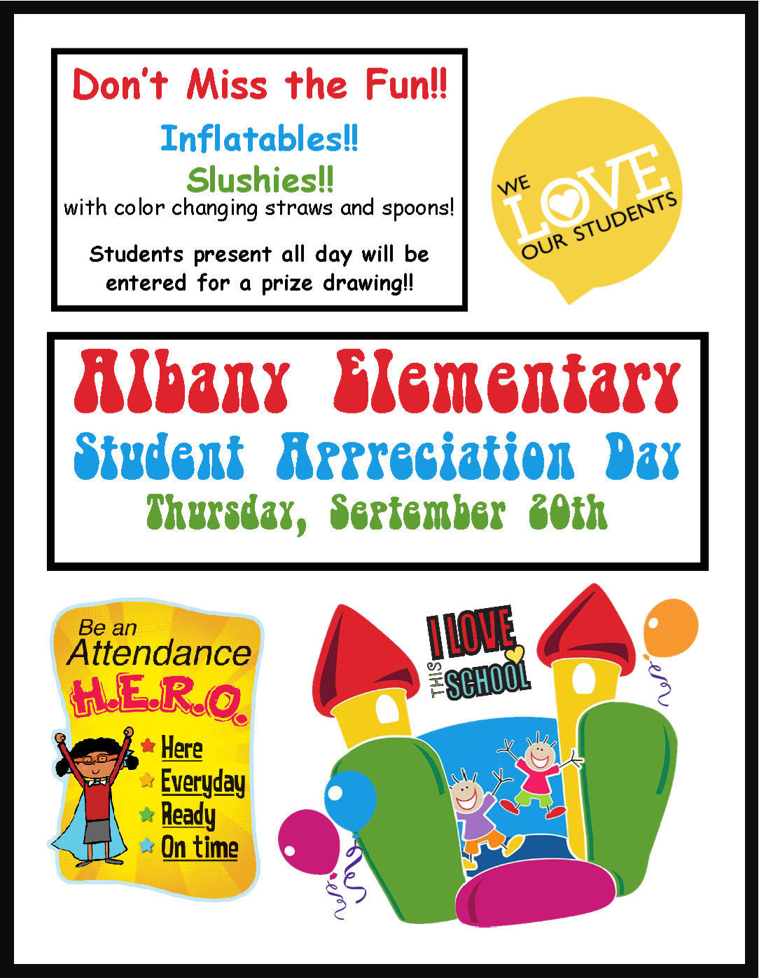 AES is planning some exciting activites for students on High Attendance Day!  Don't miss it!