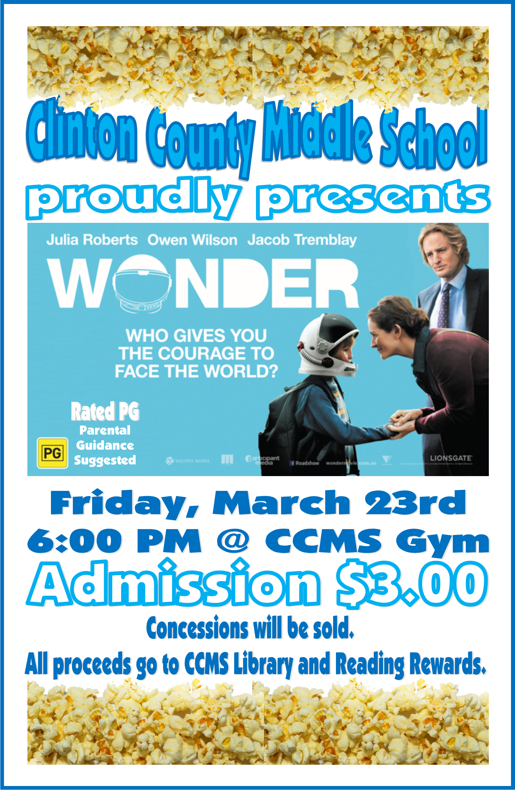 Clinton County Middle School Movie Night on Friday, March 23rd will feature WONDER!